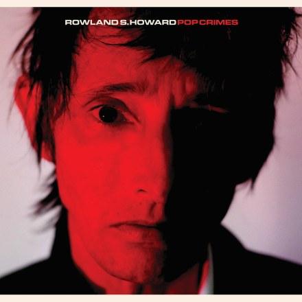 Roland-s-Howard-PopCrimes