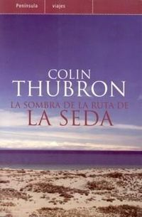 Ruta Seda Thubron