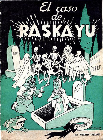El verdadero caso de Rascayú