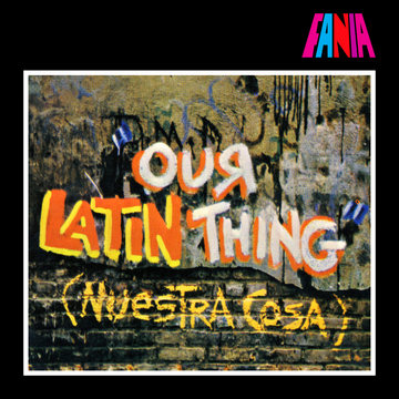 Our Lating Thing - 40 años de salsa