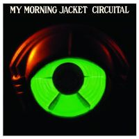 My-morning-jacket-circuital