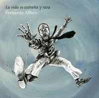 Fernando-alfaro-presenta-vida-es-extrana-rara