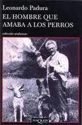 ElHombreQueAmabaLosPerros.LeonardoPadura