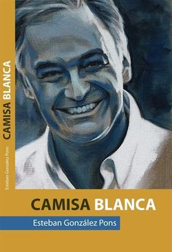 EstebanGonzalezPonsCamisaBlanca
