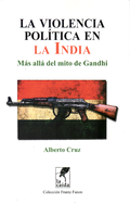 Chantalviolencia_politica_en_la_india