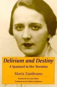 ZambranoCubieraInglésdelirium-destiny-spaniard-in-her-twenties-maria-zambrano-paperback-cover-art