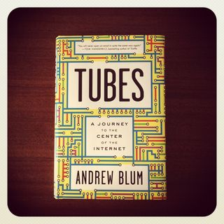 Tubes. A journey to the center of the internet