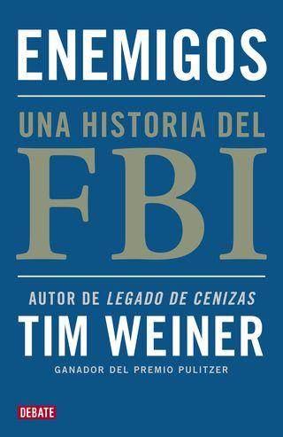 Enemigos. Una historia del FBI