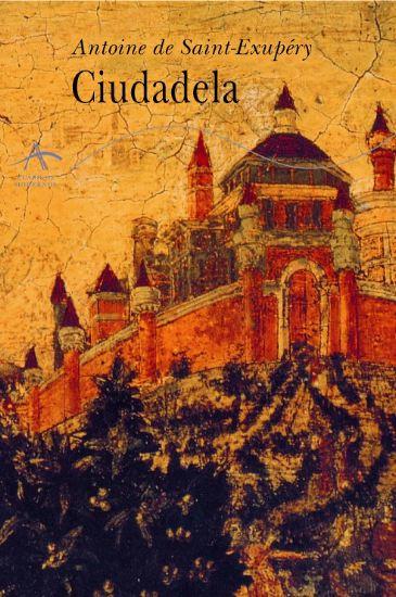 Resultado de imagen de saint exupery Ciudadela
