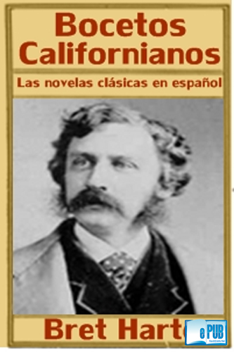 Bocetos californianos - Bret Harte