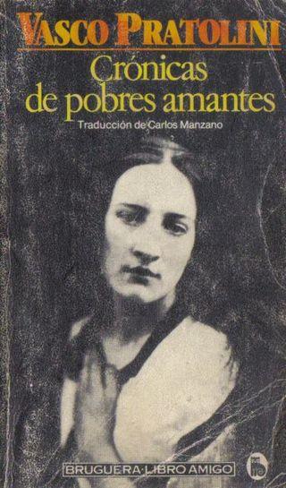 Vasco Pratolini - Crónicas de Pobres Amantes