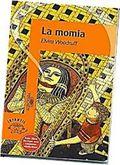"""LA MOMIA"" de Elvira Woodruff. Editorial Alfaguara."