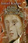 La-hija-de-agamenon--el-sucesor-9788420647388