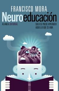 Neuroeducación, de Francisco Mora