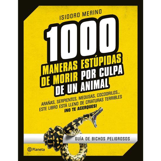 1.000 maneras de morir: guía de animales peligrosos   >> El Viajero Astuto >> Blogs EL PAÍS