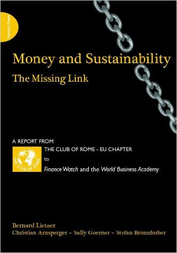 Money and sustainability The missing link