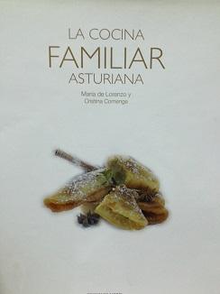 Portada del libro La Cocina Familiar Asturiana que Cristina Comenge escribió junto con María Lorenzo, propietaria del restaurante El Oso en Madrid