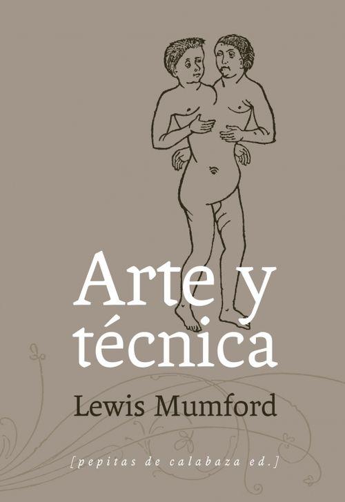 Arte y tecnica mumford