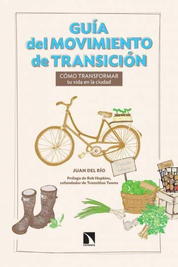 Cubierta-Guía-del-movimiento-de-Transición-Juan-del-Río-e1423397517419-685x1024