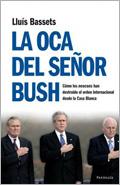 La oca del señor Bush