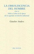 Günther Anders. La obsolescencia